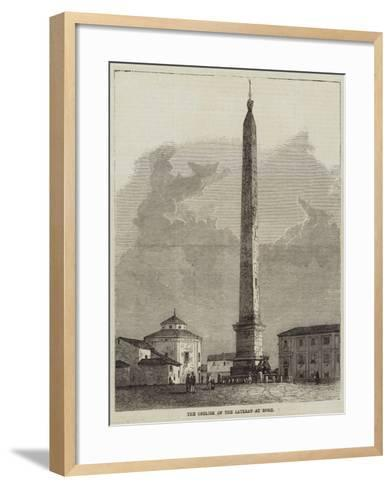The Obelisk of the Lateran at Rome--Framed Art Print