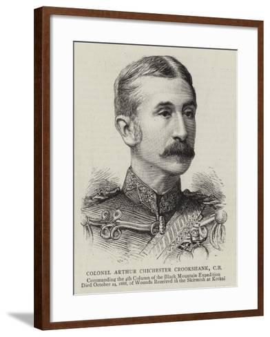 Colonel Arthur Chichester Crookshank--Framed Art Print