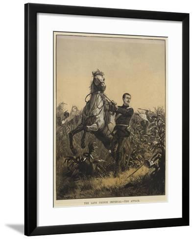 The Late Prince Imperial, the Attack--Framed Art Print