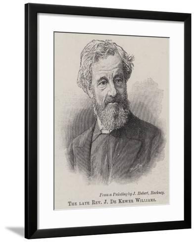 The Late Reverend J De Kewer Williams--Framed Art Print