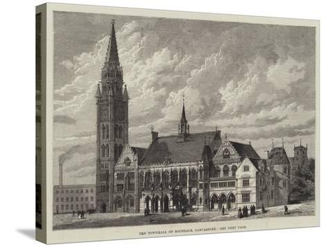 The Townhall of Rochdale, Lancashire--Stretched Canvas Print