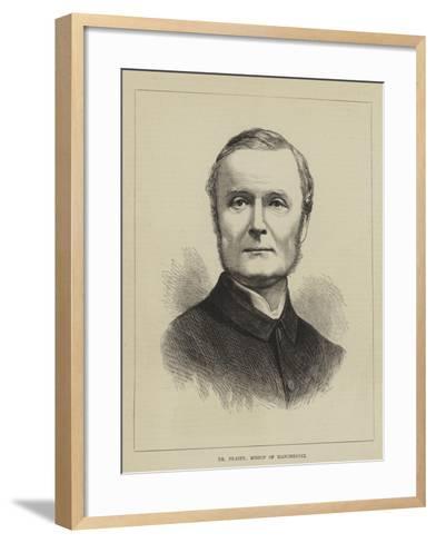 Dr Fraser, Bishop of Manchester--Framed Art Print