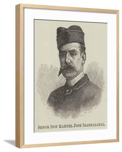 Senor Don Manuel Jose Irarrazabal--Framed Art Print