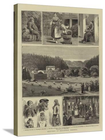 Sketches at Marienbad, Bohemia--Stretched Canvas Print
