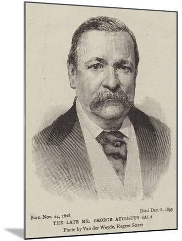 The Late Mr George Augustus Sala--Mounted Giclee Print