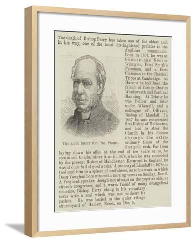 The Late Right Reverend Dr Perry--Framed Art Print