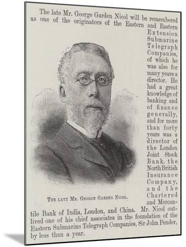 The Late Mr George Garden Nicol--Mounted Giclee Print