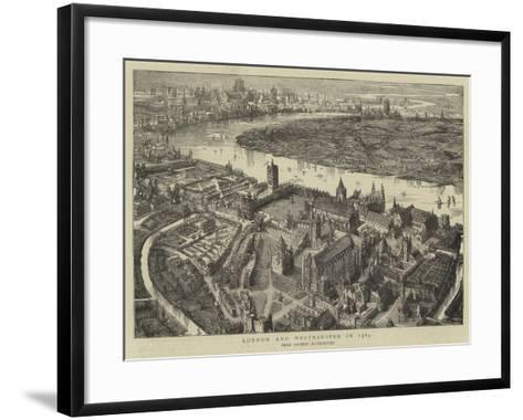 London and Westminster in 1584--Framed Art Print