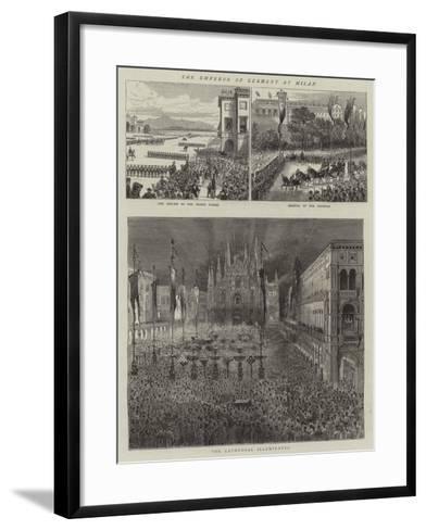 The Emperor of Germany at Milan--Framed Art Print