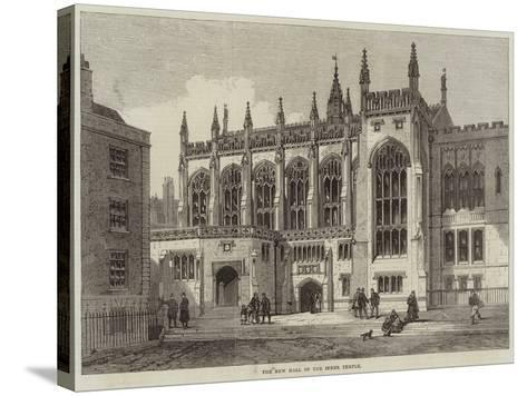 The New Hall of the Inner Temple--Stretched Canvas Print