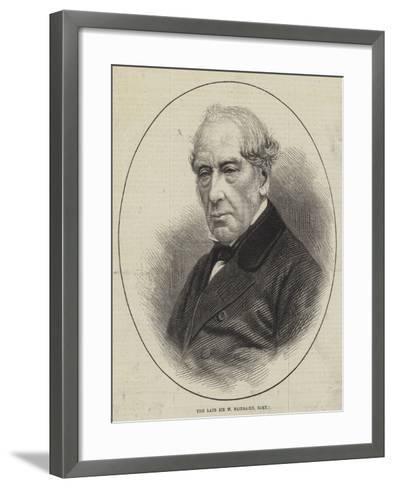 The Late Sir W Fairbairn, Baronet--Framed Art Print
