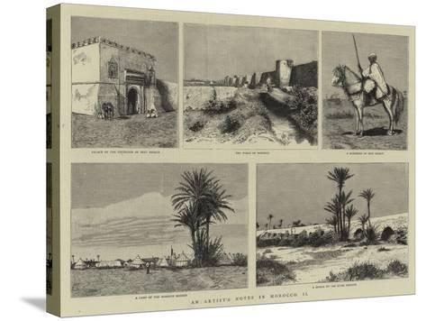 An Artist's Notes in Morocco, II--Stretched Canvas Print