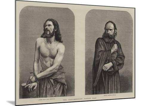 The Oberammergau Passion Play--Mounted Giclee Print
