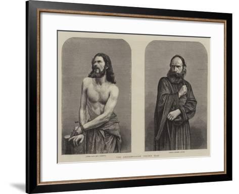 The Oberammergau Passion Play--Framed Art Print