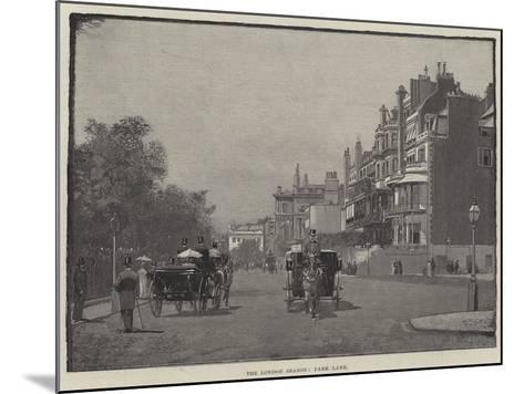 The London Season, Park Lane--Mounted Giclee Print