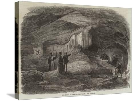 The Royal Caverns at Jerusalem--Stretched Canvas Print