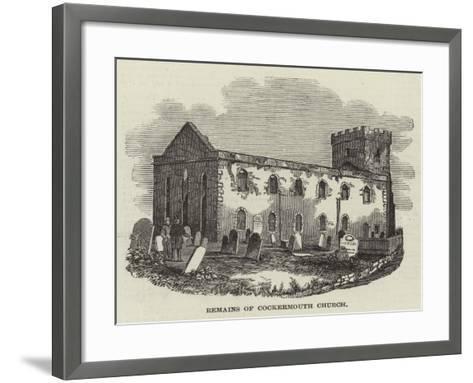 Remains of Cockermouth Church--Framed Art Print