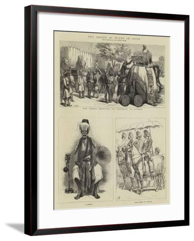 The Prince of Wales in India--Framed Art Print