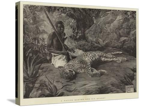 A Native Hunter and His Quarry--Stretched Canvas Print