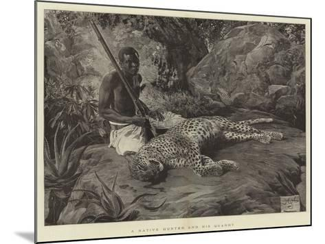 A Native Hunter and His Quarry--Mounted Giclee Print