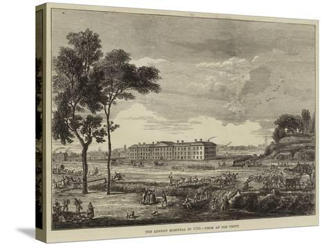 The London Hospital in 1753--Stretched Canvas Print
