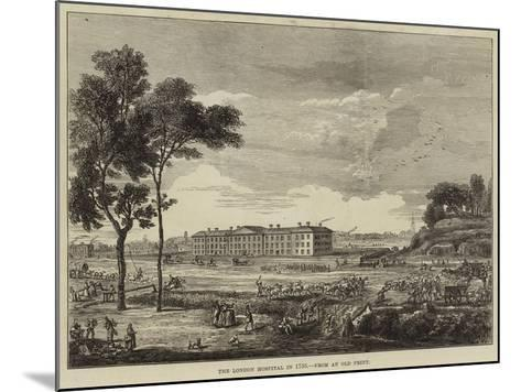 The London Hospital in 1753--Mounted Giclee Print