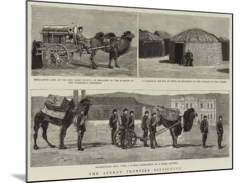 The Afghan Frontier Difficulty--Mounted Giclee Print
