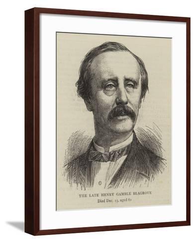The Late Henry Gamble Blagrove--Framed Art Print