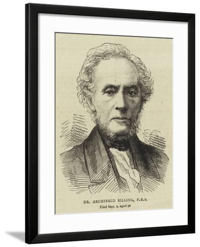 Dr Archibald Billing, Frs--Framed Art Print