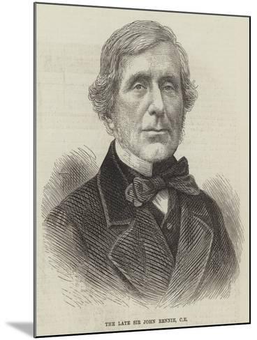 The Late Sir John Rennie--Mounted Giclee Print
