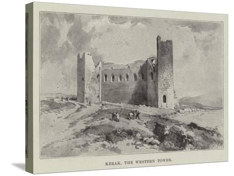 Kerak, the Western Tower--Stretched Canvas Print