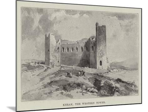 Kerak, the Western Tower--Mounted Giclee Print