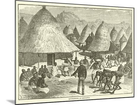 Livingstone at Shupanga--Mounted Giclee Print