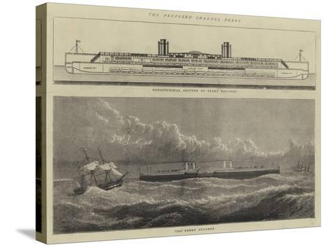 The Proposed Channel Ferry--Stretched Canvas Print