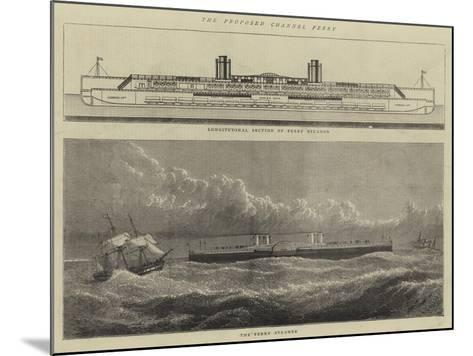 The Proposed Channel Ferry--Mounted Giclee Print