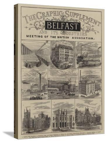 Belfast and its Industries--Stretched Canvas Print