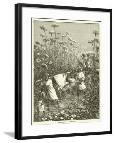 Livingstone's Last March--Framed Art Print