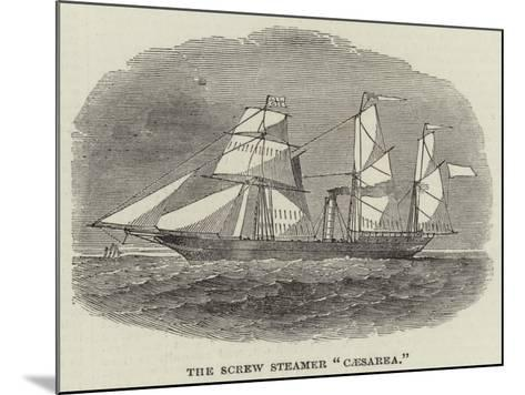 The Screw Steamer Caesarea--Mounted Giclee Print