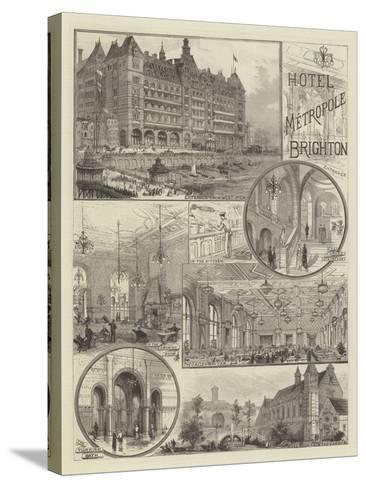 Hotel Metropole, Brighton--Stretched Canvas Print
