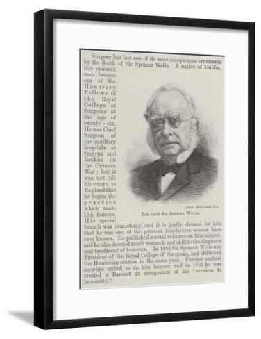 The Late Sir Spencer Wells--Framed Art Print
