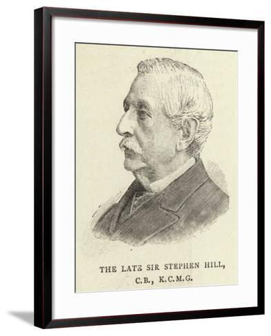 The Late Sir Stephen Hill--Framed Art Print