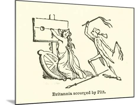 Britannia Scourged by Pitt--Mounted Giclee Print