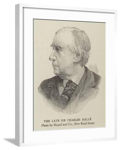 The Late Sir Charles Halle--Framed Art Print