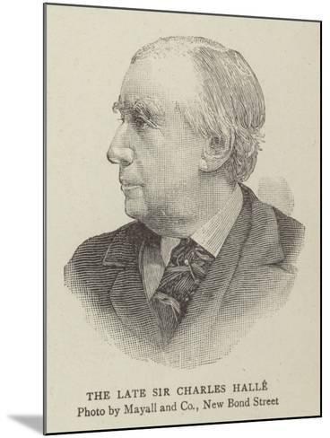 The Late Sir Charles Halle--Mounted Giclee Print