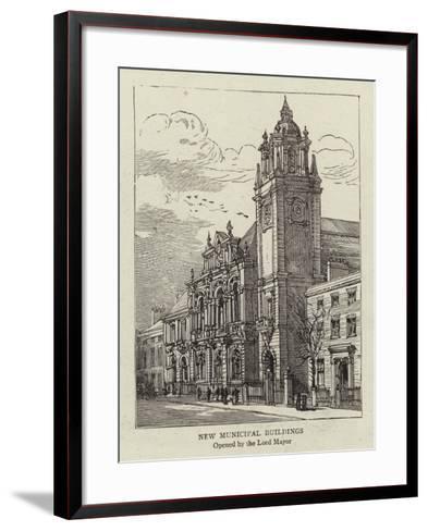 New Municipal Buildings--Framed Art Print