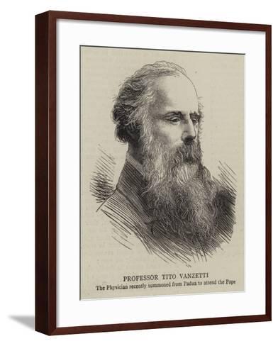 Professor Tito Vanzetti--Framed Art Print