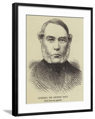 Admiral Sir George Back--Framed Art Print