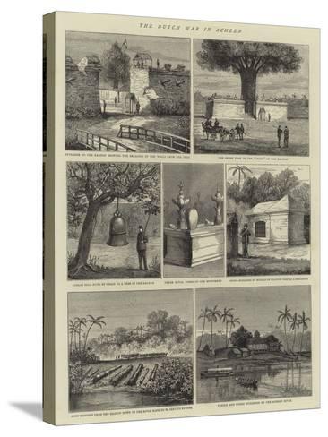 The Dutch War in Acheen--Stretched Canvas Print