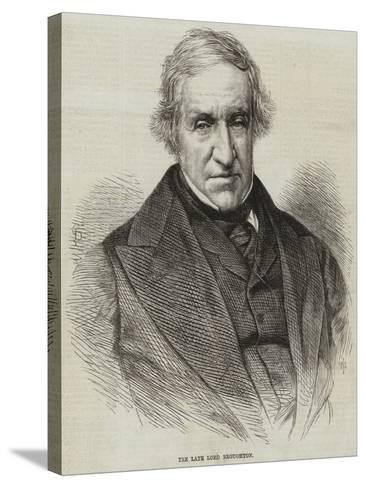 The Late Lord Broughton--Stretched Canvas Print
