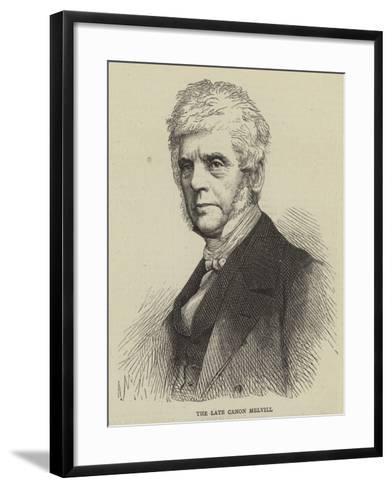 The Late Canon Melvill--Framed Art Print
